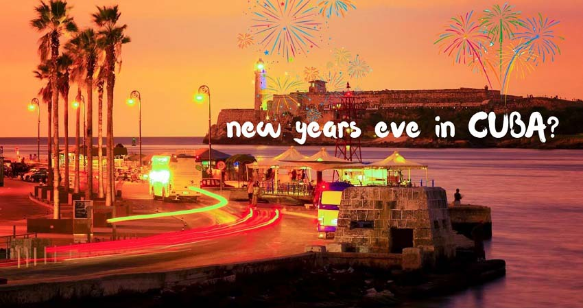 How to celebrate New Year's Eve in Cuba?