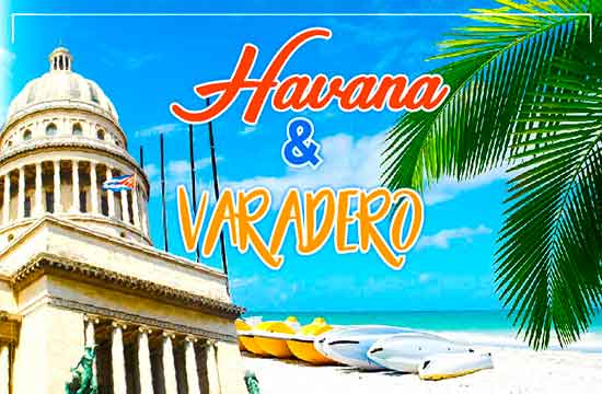 Havana and Varadero